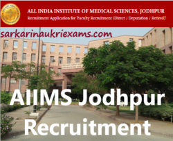 AIIMS Jodhpur Faculty (GROUP A) Recruitment 2019
