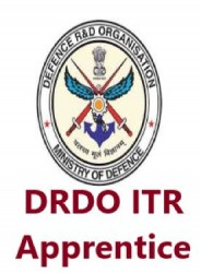 DRDO ITR Apprentice Chandipur, Diploma Trainee Recruitment 2019