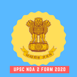 UPSC NDA 2 Apply Online Form 2020, Registration, Age Limit