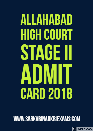 Allahabad High court Stage II Admit Card 2018 Download