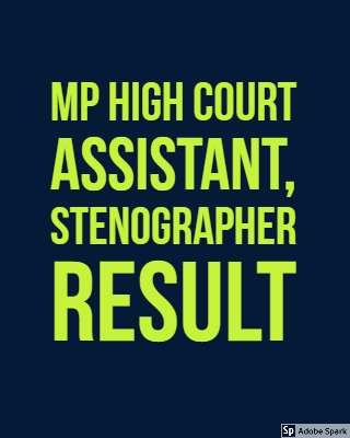 MP High Court Assistant, Stenographer , Computer Operator & Various Post Result 2018