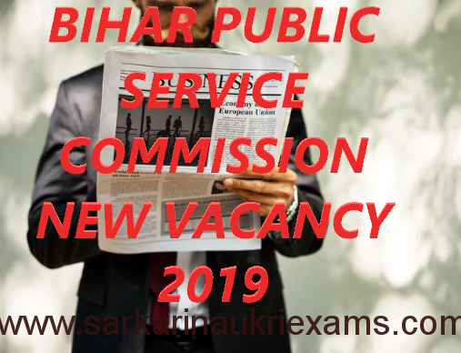 BPSC Vacancy 2019 2020 | Bihar PSC Recruitment Online Application